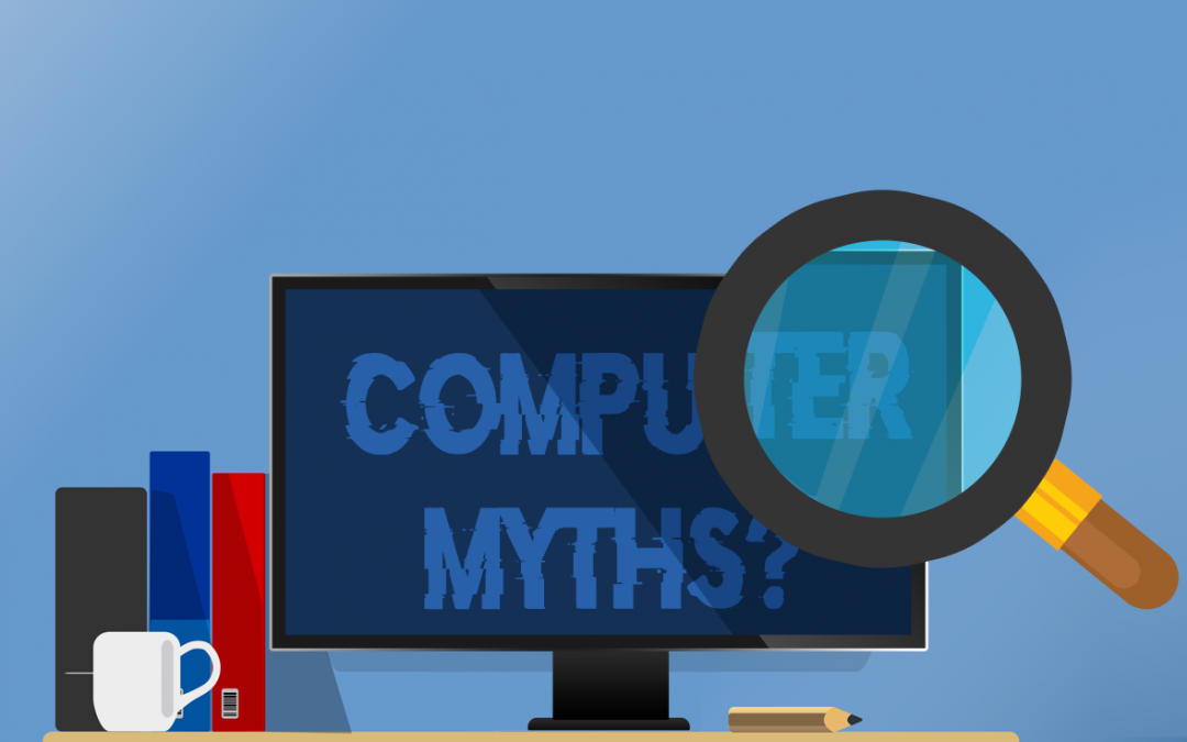 5 Common Computer Myths Debunked
