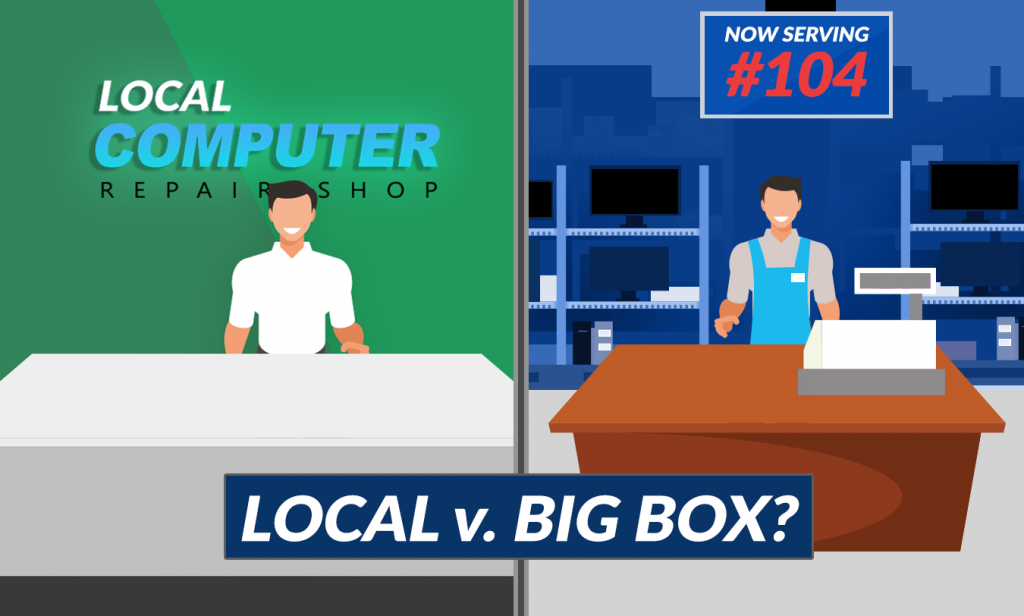 Local Business v. Big Box Computer Repair