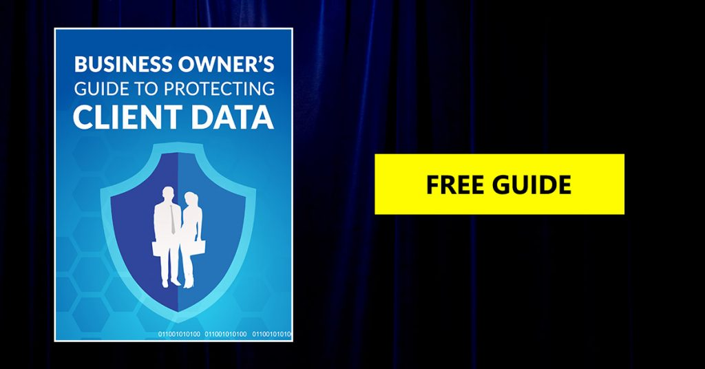 Business Owner's Guide to Protecting Client Data